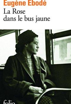 Livres Couvertures de La Rose dans le bus jaune