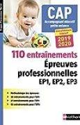 CAP accompagnant éducatif petite enfance - 110 entraînement aux épreuves professionnelles EP1, EP2, EP3