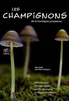 Livres Couvertures de Les champignons de la montagne jurassienne