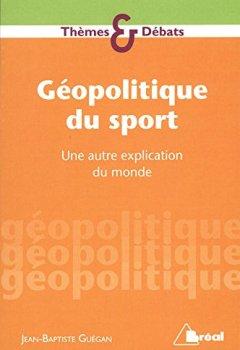 Livres Couvertures de Géopolitique du sport