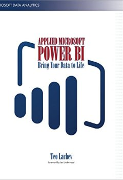 Livres Couvertures de Applied Microsoft Power BI: Bring your data to life! (English Edition)