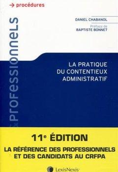 Livres Couvertures de La pratique du contentieux administratif