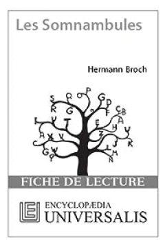 Livres Couvertures de Fiche de lecture Universalis. Les somnambules d'Hermann Broch
