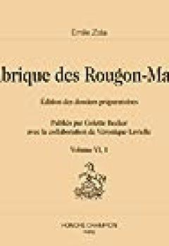 Livres Couvertures de La Fabrique des Rougon-Macquart, tome 6