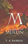 The Fires of Merlin (Lost Years of Merlin, Band 3)
