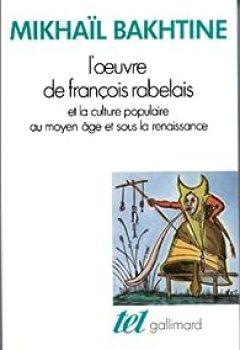 Livres Couvertures de L'oeuvre de François Rabelais et la culture populaire au Moyen Age et sous la Renaissance