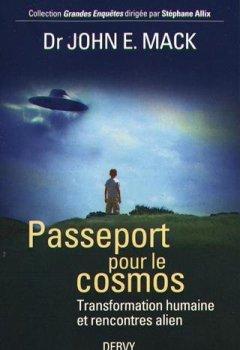 Passeport pour le cosmos : Transformation humaine et rencontre alien de Indie Author