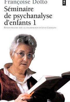 Livres Couvertures de Séminaire de psychanalyse d'enfants, tome 1