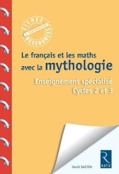 Livres Couvertures de Le français et les maths avec la mythologie