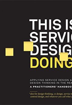 Livres Couvertures de This Is Service Design Doing: Applying Service Design Thinking in the Real World