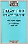 EPIDEMIOLOGIE. Méthodes et pratique