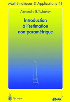 Livres Couvertures de Introduction à L'estimation Non Paramétrique (Mathématiques & Applications) (French Edition)