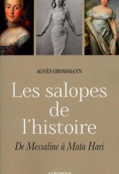 Telecharger Les salopes de l'histoire de Agn�s GROSSMANN