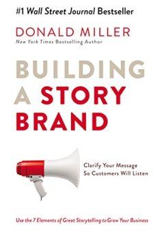 Livres Couvertures de Building a StoryBrand: Clarify Your Message So Customers Will Listen