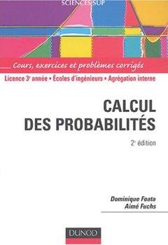 Livres Couvertures de Calcul des probabilités : Cours, exercices et problèmes corrigés