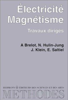 Livres Couvertures de Electricité - Magnétisme. Travaux dirigés - Premier cycle
