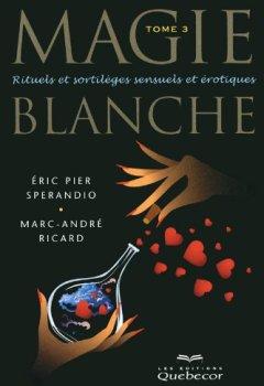 Livres Couvertures de Magie Blanche tome 3 - 3e édition (03)