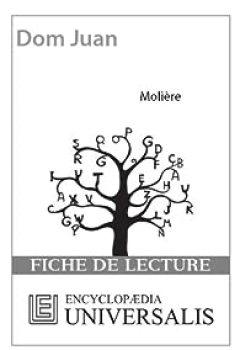 Livres Couvertures de Fiche de lecture Universalis. Dom Juan de Molière