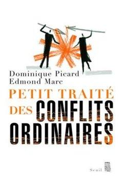 Livres Couvertures de Petit traité des conflits ordinaires