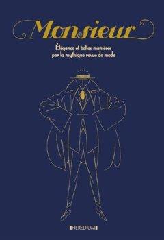 Livres Couvertures de Monsieur : Elegance et belles manières par la mythique revue de mode