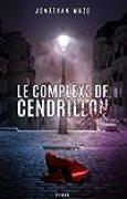 Le Complexe de Cendrillon: Drame/Thriller