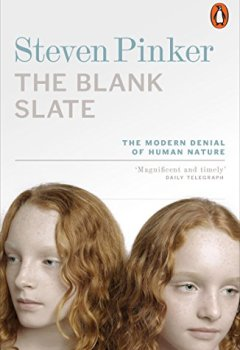 Livres Couvertures de The Blank Slate: The Modern Denial of Human Nature