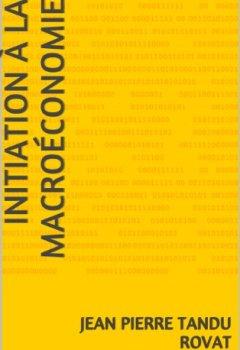 Livres Couvertures de Initiation à la macroéconomie