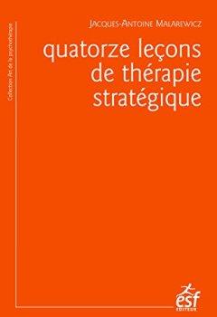Livres Couvertures de Quatorze leçons de thérapie stratégique
