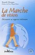 La Marche de vision : Découvrir sa sagesse intérieure