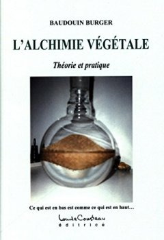 Livres Couvertures de L'alchimie végétale - Théorie et pratique