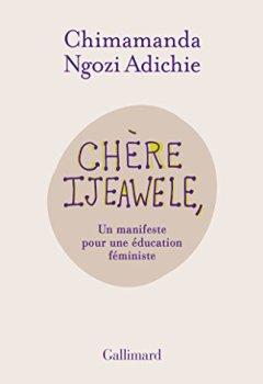 Livres Couvertures de Chère Ijeawele, ou un manifeste pour une éducation féministe