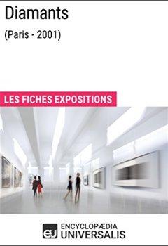 Livres Couvertures de Diamants (Paris - 2001): Les Fiches Exposition d'Universalis