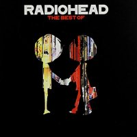 Radiohead-The Best Of-2CD-FLAC-2008-AUDIO
