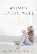 41V2HDDewGL Women Living Well by Courtney Joseph $2.99