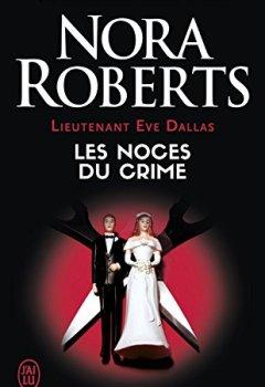 Livres Couvertures de Lieutenant Eve Dallas (Tome 44) - Les noces du crime