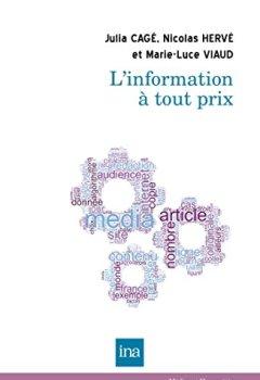 Livres Couvertures de L'information à tout prix (Médias et Humanités)