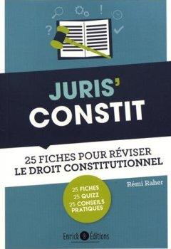 Livres Couvertures de Juris' Constit : 25 fiches pour comprendre et réviser le droit constitutionnel