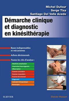 Livres Couvertures de Démarche clinique et diagnostic en kinésithérapie