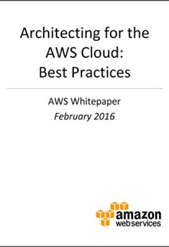 Livres Couvertures de Architecting for the AWS Cloud: Best Practices (AWS Whitepaper) (English Edition)