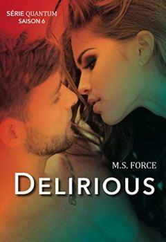 Livres Couvertures de Delirious (Série Quantum, Saison 6)