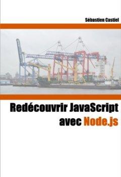 Livres Couvertures de Redécouvrir JavaScript avec Node.js