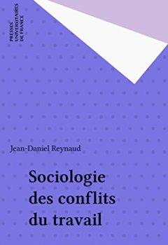 Livres Couvertures de Sociologie des conflits du travail