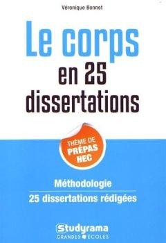 Livres Couvertures de 25 dissertations sur le thème de culture générale des prépa commerciales - le corps