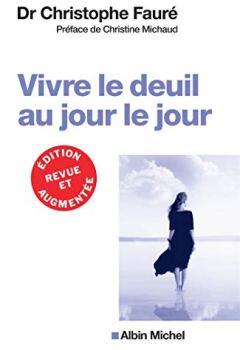 Livres Couvertures de VIVRE LE DEUIL AU JOUR LE JOUR (Ed.2018)