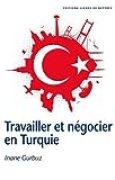 Travailler et négocier en Turquie