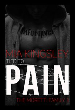 Abdeckungen Tied To Pain (The Moretti Family 3)