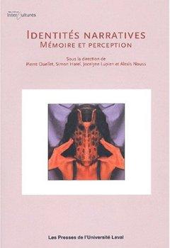 Livres Couvertures de Identités narratives. Mémoire et perception