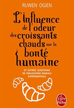 Livres Couvertures de L'Influence de l'odeur des croissants chauds sur la bonté humaine