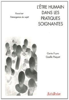 Livres Couvertures de L'être humain dans les pratiques soignantes : Favoriser l'émergence du sujet