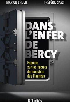 Livres Couvertures de Dans l'enfer de Bercy: Enquête sur les secrets du ministère des Finances